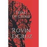 Triad of Crime