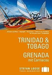 Stefan Loose Reiseführer Trinidad & Tobago. Grenada mit Carriacou von Vreese. Christine de (2013) Broschiert