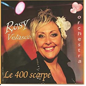 Amazon.com: Le 400 scarpe: Rosy Velasco: MP3 Downloads