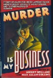Murder Is My Business, Mickey Spillane, 0525939016
