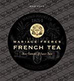 Mariage Frères French Tea, Alain Stella, 2080111760