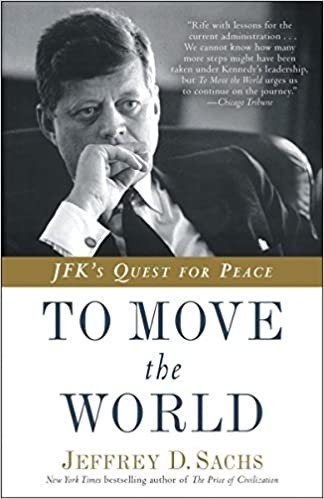 image for To Move the World: JFK's Quest for Peace