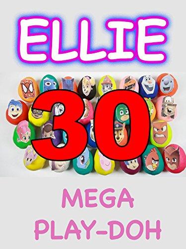 Ellie Sparkles - MEGA 30 Play-Doh Surprise Eggs