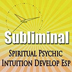 Subliminal Psychic Intuition