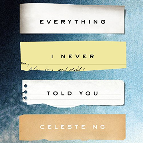 Everything I Never Told You: A Novel cover