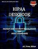 HIPAA Deskbook, A. Frew, 1489514007