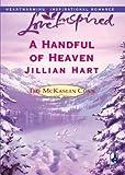 A Handful of Heaven by Jillian Hart front cover