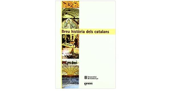 Breu història dels catalans (2000): Amazon.es: Amell , Guiomar: Libros