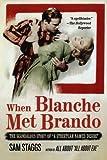 When Blanche Met Brando, Sam Staggs, 031232166X