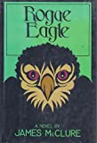 Rogue Eagle, James McClure, 0060129492