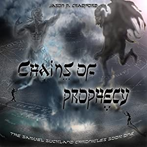 Chains of Prophecy Audiobook