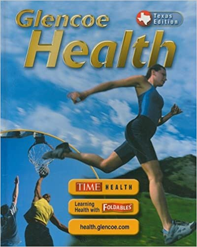 Glencoe Health Texas Edition 9780078612138
