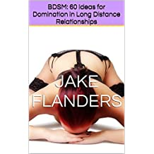 BDSM: 60 Ideas for Domination in Long Distance Relationships