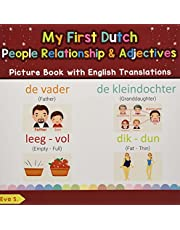 My First Dutch People, Relationships & Adjectives Picture Book with English Translations: Bilingual Early Learning & Easy Teaching Dutch Books for Kids