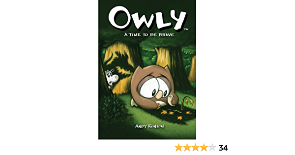 Owly Vol 4 A Time To Be Brave Owly 4 By Andy Runton
