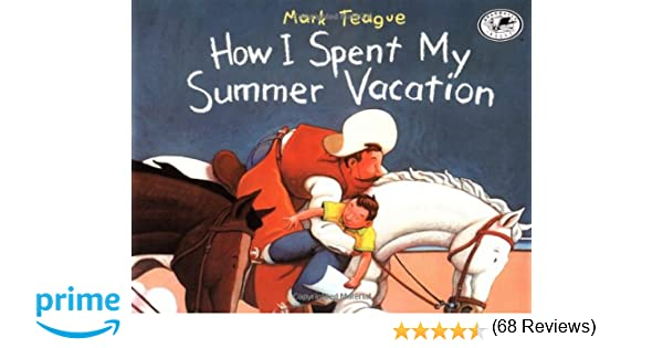 essay on how i spent my summer vacation for kids on summer vacation for kids