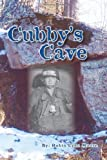 Cubby's Cave, Robin Moore, 148416265X