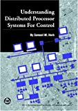 Understanding Distributed Processor Systems for