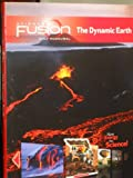 ScienceFusion: Student Edition Interactive Worktext Grades 6-8 Module E: The Dynamic Earth 2012