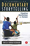 img - for Documentary Storytelling: Creative Nonfiction on Screen, 3rd Edition by Sheila Curran Bernard (2010-09-02) book / textbook / text book