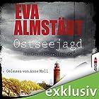Ostseejagd (Pia Korittki 12) Hörbuch von Eva Almstädt Gesprochen von: Anne Moll