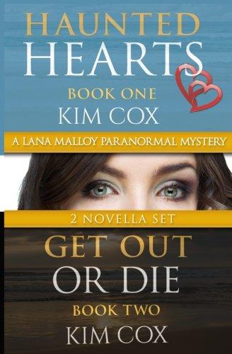 Lana Malloy Paranormal Mystery Series I: Haunted Hearts & Get Out or Die (Lana Malloy Paranormal Mystery Book Sets) (Volume 1) ebook