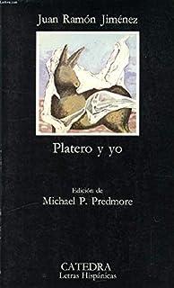 Platero Y Yo/Platero and Me (El Libro de bolsillo ; 851. Selección