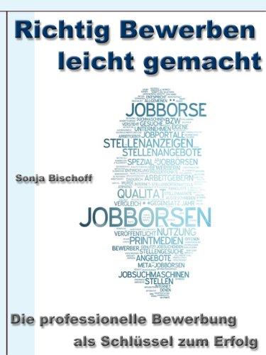 Amazon.com: Richtig Bewerben leicht gemacht – Die professionelle ...