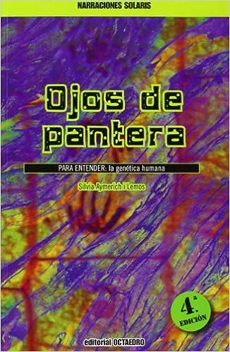 Ojos de pantera: PARA ENTENDER: La genética humana Narraciones ...
