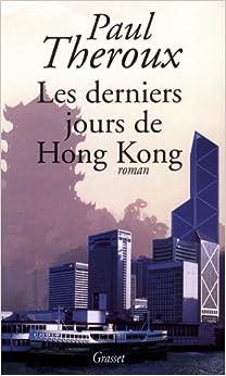 Les derniers jours de Hong Kong
