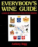 Everybody's Wine Guide, Anthony Hogg, 0907621538