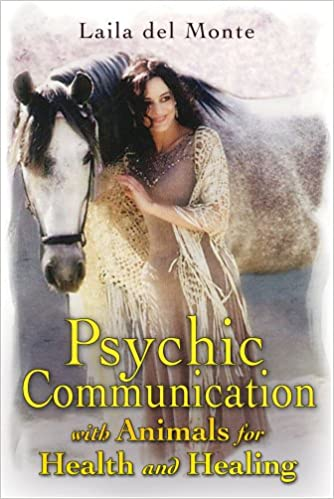 Download online Psychic Communication with Animals for Health and Healing PDF