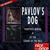 At the Sound of the Bell/Pampered Menial by Pavlov's Dog (1989-05-03)
