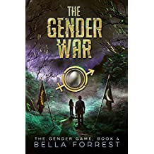 The Gender Game 4: The Gender War