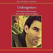 Unforgotten: The Michelli Family Series, Book 2 | Kristen Heitzmann