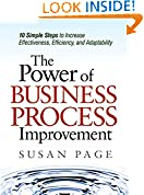 #9: The Power of Business Process Improvement: 10 Simple Steps to Increase Effectiveness, Efficiency, and Adaptability