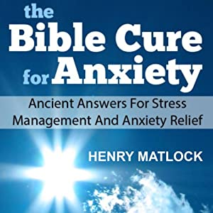 The Bible Cure for Anxiety Audiobook