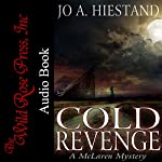 Cold Revenge: The McLaren Mysteries, Book 1 | Jo A. Hiestand