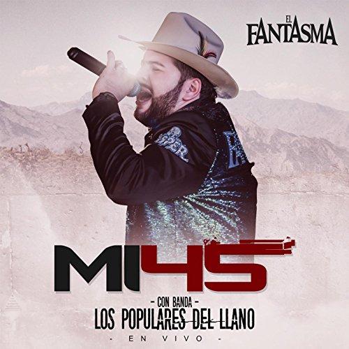 Amazon.com: Mi 45 (En Vivo) [feat. Banda Los Populares Del