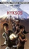 Thomas Passe-Mondes T2 - Hyksos