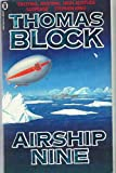 Front cover for the book Airship Nine by Thomas H. Block