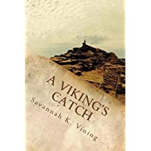 A Viking's Catch: Book One of the Sogn Series