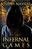 Infernal Games: An Urban Fantasy Mystery: Templar Chronicles (Volume 4)