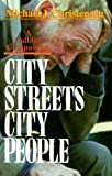 City Streets, City People, Michael J. Christensen, 0687083958