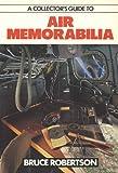 A Collector's Guide to Air Memorabilia, , 0711020884