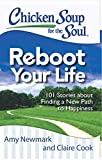 img - for Chicken Soup for the Soul - Reboot Your Life book / textbook / text book