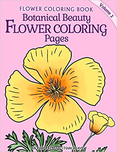 Amazon.com: Botanical Beauty Flower Coloring Pages (Flower Coloring ...