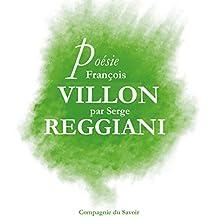 Poésie : François Villon Performance Auteur(s) : François Villon Narrateur(s) : Serge Reggiani