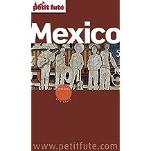 Mexico City 2012/2013 Petit Futé (City Guide) (French Edition)