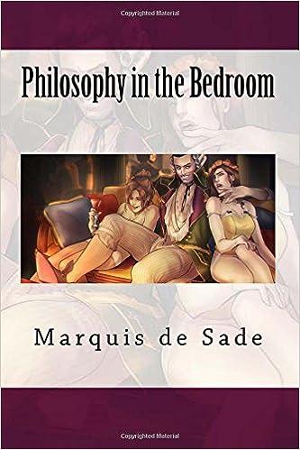 Nice Philosophy In The Bedroom: Marquis De Sade: 9781500513719: Amazon.com: Books